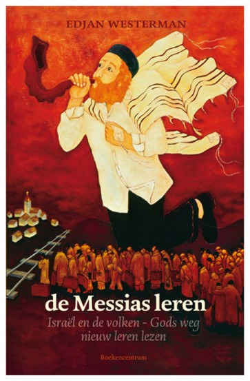 de Messias leren Edjan Westerman 9789023970439