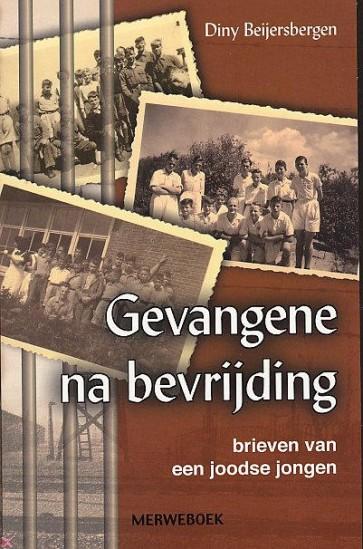 Gevangen na bevrijding Diny Beijersbergen 9789057870428