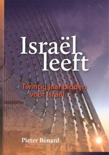 Israël leeft Pieter Bénard 9789073632394