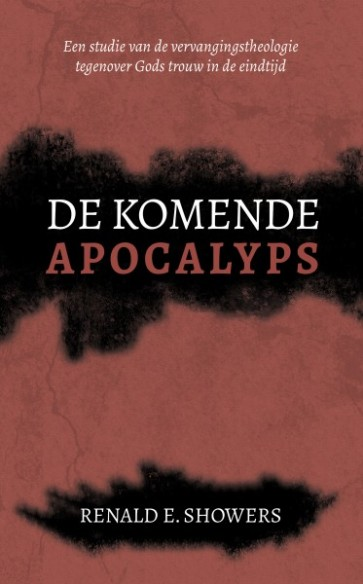 De komende apocalyps Renald E. Showers 9789077669877