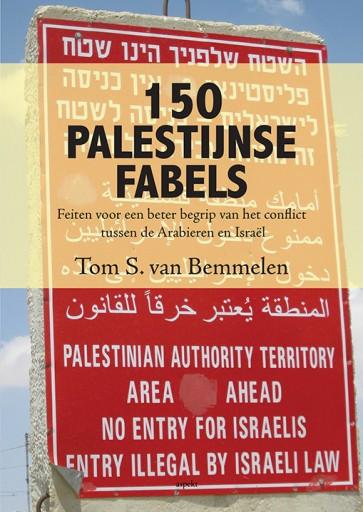 150 Palestijnse fabels Tom van Bemmelen 9789461538321