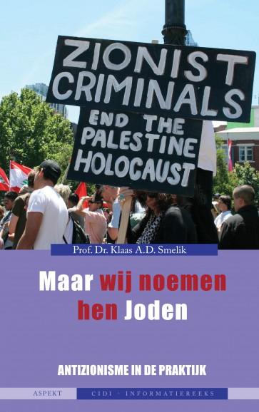 Maar wij noemen hen Joden