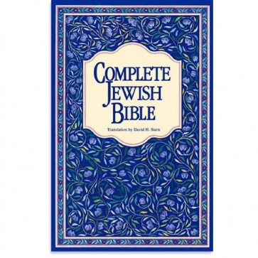 Complete Jewish Bible - Paperback David H. Stern 9789653590182