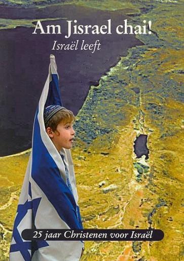 Am JIsraël chai-Israël leeft J. de Vreugd 9789073632141