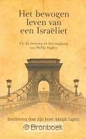 Bewogen leven van een Israëliet A. Saphir 9789033609473