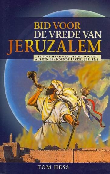 Bid voor de vrede van Jeruzalem Tom Hess 9789075226690