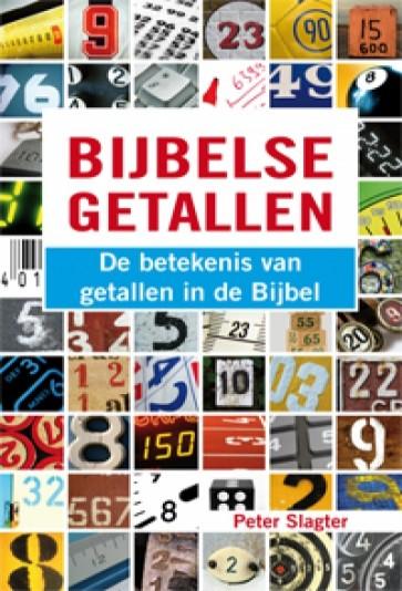 Bijbelse getallen Peter Slagter 9789066942868