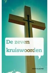 De zeven kruiswoorden Hoite Slagter 9789066942967