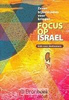 Focus op Israël gids voor deelnemers Christenen voor Israël 9789073632226