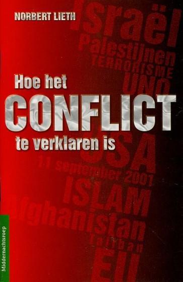 Hoe het conflict te verklaren is Norbert Lieth 9789066030596
