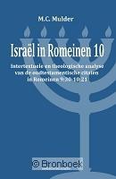 Israël in Romeinen 10 M. C. Mulder 9789023926146