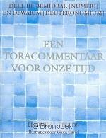 Toracommentaar voor onze tijd deel III Bemidbar-Nummeri Dewarim-Deutronomium H.J. Fields 9789076935218