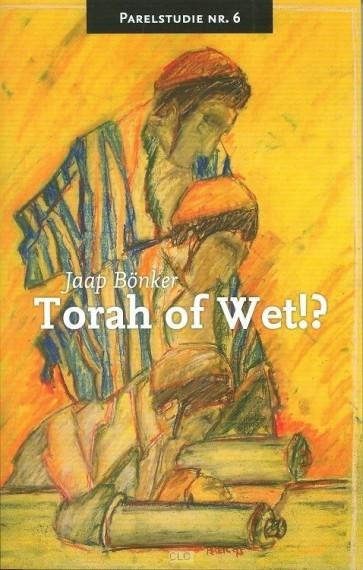 Torah of Wet!? | Jaap Bönker | 9789064511974 | Zoeklicht | Paperback