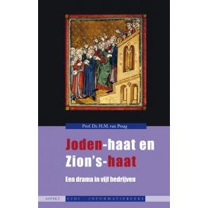 Joden-haat en Zions-haat Prof Dr HM van Praan 9789059117952