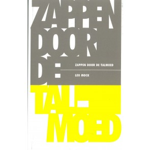Zappen door de Talmoed Leo Mock 9789064460272