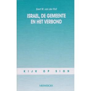 Israël de gemeente en het verbond Evert van der Poll 9789071864030