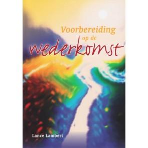 Voorbereiding op de wederkomst Lance Lambert 9789073632035
