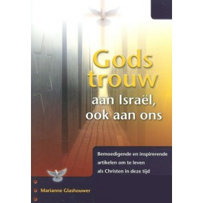 Gods trouw aan Israel, ook aan ons