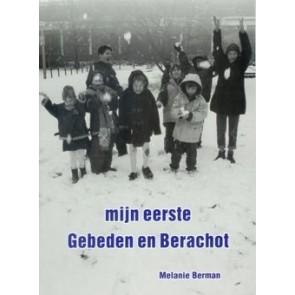 Mijn eerste Gebeden en Berachot Melanie Berman 9789076935130