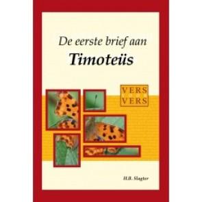 De Eerste brief van Timotheus Hoite Slagter 9789066942974