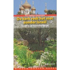 De kerk red het niet zonder Israël Gijs Lammerts van Buren 9789023923008