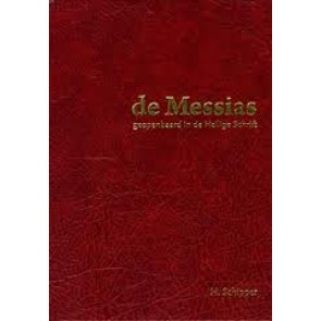 De Messias geopenbaard in de heilige schrift H. Schipper 9789081218313