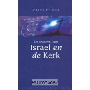 De toekomst van Israël en de kerk D. Prince 9789075185010