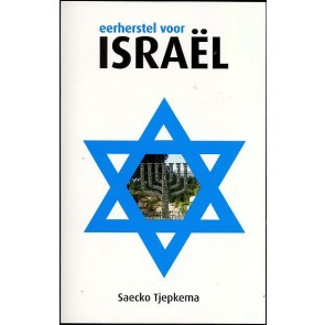 Eerherstel voor Israël Saecko Tjepkema 9789058111425
