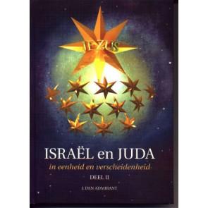 Israël en Juda in eenheid en verscheidenheid deel II J. den Admirant 9789080574724