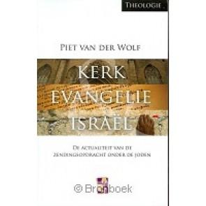Kerk Evangelie en Israël Piet van der Wolf 9789079895076