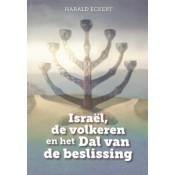 Israël, de volkeren en het dal der beslissing