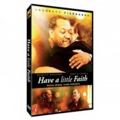 DVD Have a litlte faith
