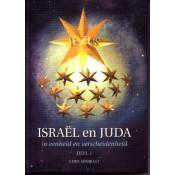Israël en Juda in eenheid en verscheidenheid deel I