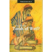 Torah of Wet!?